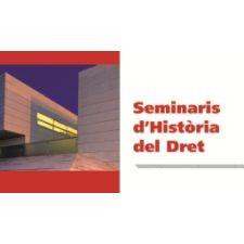 Ja està disponible el programa de seminaris d'Història del Dret de la Universitat de Girona