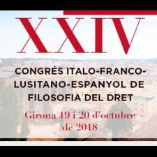 XXIV Congrés ítalo-franco-lusitano-espanyol de filosofia del dret: podeu veure´n les ponències al nostre canal youtube.