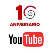 Llegamos a nuestro 10º Aniversario con 500 mil visualizaciones en nuestro canal Youtube!