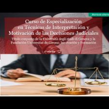 Ultimas inscrições do curso: Especialización en Técnicas de Interpretación y Motivación de las Decisiones Judiciales
